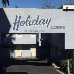 Отель Holiday Lodge США, Лос-Анджелес - отзывы, цены и фото номеров - забронировать отель Holiday Lodge онлайн вид на фасад