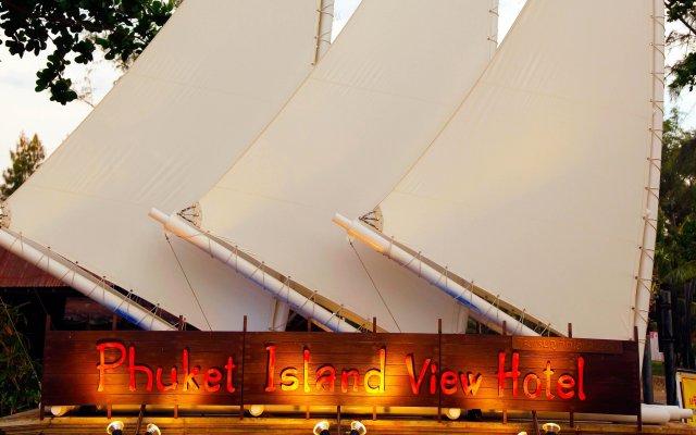 Phuket Island View Hotel Пхукет вид на фасад