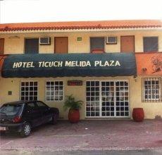 Hotel Ticuch Melida Plaza